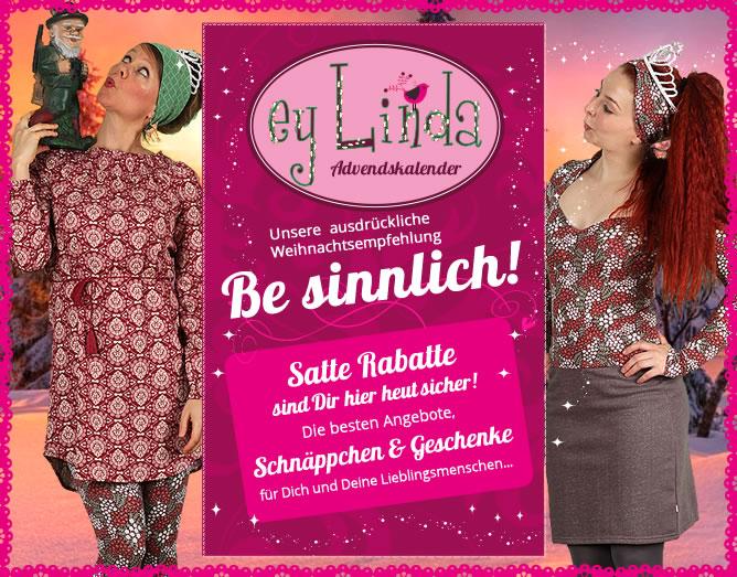 ey Linda Adventskalender / Adventssamstage bis 16 Uhr mit tollen Aktionen / Outlet-Aktion Kauf 3 zahl 2 *